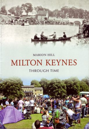Milton Keynes Through Time