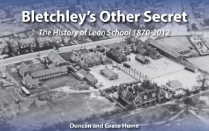 Bletchley's Other Secret by Duncan and Grace Hume