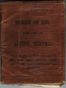 Army Book 64. Soldier's Pay Book for use on Active Service