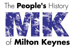 The People's History of Milton Keynes