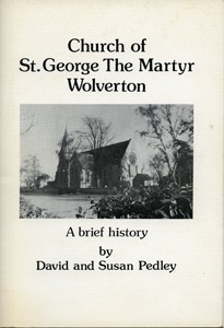 Church of St. George The Martyr Wolverton: a Brief History