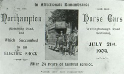 Slide of a notice 'In Affectionate Remembrance of the Northampton Horse Cars'
