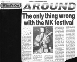 The only thing wrong with the MK festival in 1991 [newspaper article]