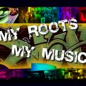 My Roots My Music
