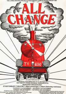 Poster promoting performances of 'All Change' at Stantonbury Theatre (1985).