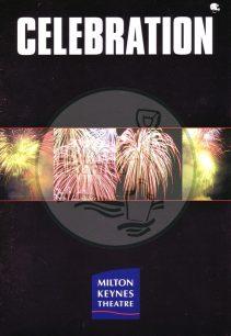 "Milton Keynes Theatre ""Celebration"" inaugural week theatre programme 4th - 8th October (1999)."