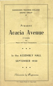 Play Programme for Acacia Avenue performed by Gaddesden Training College Drama Group September 1950