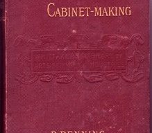 The Art And Craft of Cabinet-Making by D Denning
