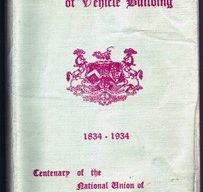 A Hundred Years of Vehicle Building 1834-1934 Centenary of the National Union of Vehicle Builders