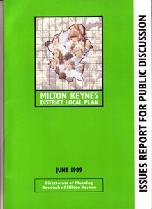 Milton Keynes District Local Plan Issues Report For Public Discussion June 1989
