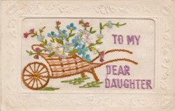 Embroidered postcard; 'To My Dear Daughter'