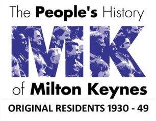 Oral history audio recordings of original residents who moved into existing towns and villages, later designated as Milton Keynes (1930 and 1949).