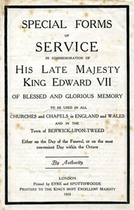 Special Forms of Service in commemoration of His Late Majesty King Edward VII .