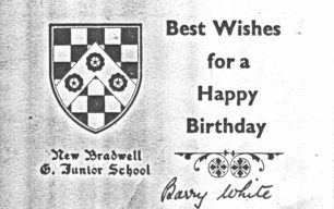 New Bradwell Combined School Birthday Card Barry White.