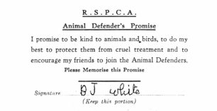 RSPCA Animal Defenders Promise signed by B J White.