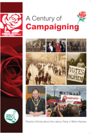 Century of Campaigning DVD Milton Keynes Labour Party
