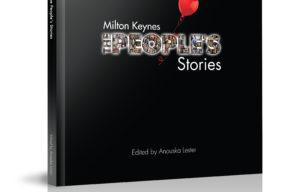 Milton Keynes: The People's Stories Book - special offer £5