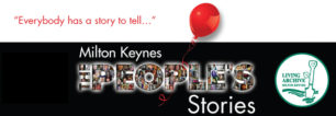Read our book Milton Keynes - The People's Stories online here