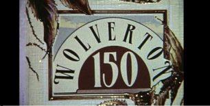 Week 20:  WOLVERTON 150 FESTIVAL